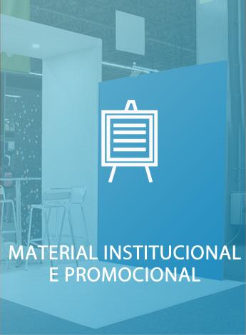 Material Institucional e Promocional